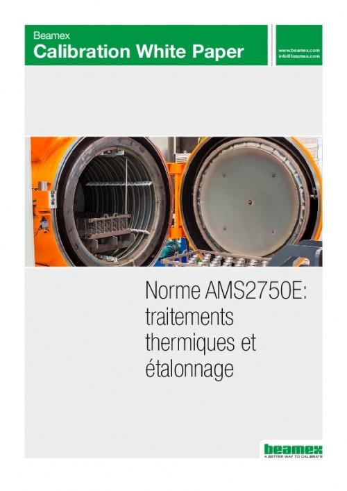 Norme AMS2750E : traitements thermiques et étalonnage